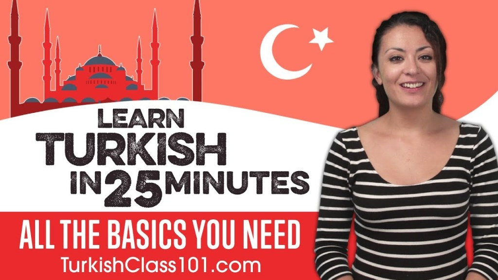 Learn Turkish in 25 Minutes – ALL the Basics You Need