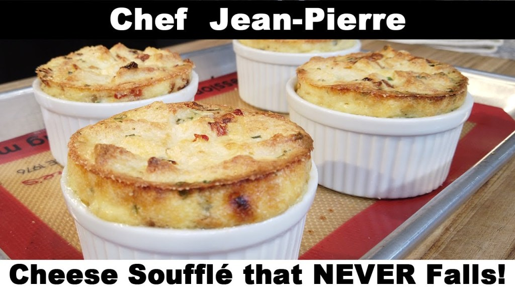 Cheese Soufflé that NEVER Falls! – Chef Jean-Pierre
