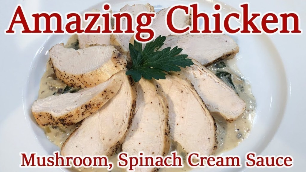 Amazing Chicken Breast! Spinach and Mushroom Sauce – Chef Jean-Pierre