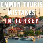 Read more about the article Most Common Mistakes Tourists Make in Turkey