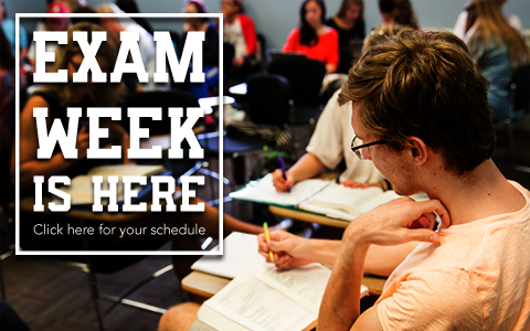 Banner with the words Exam Week is Here: Click here for your schedule