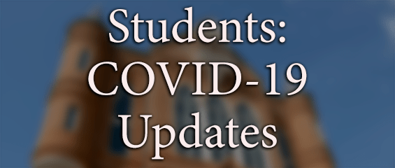 Students: COVID-19 Updates
