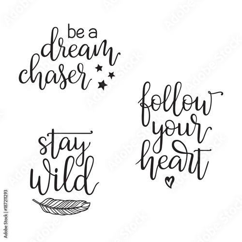 Inspirational and motivational quotes typography set. Be a