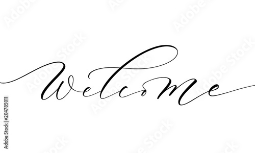 Welcome lettering. Handwritten modern calligraphy, brush