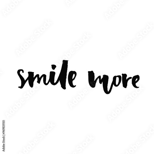 Cute Wallpapers Of The Word Slay Smile More Inspirational Quote Handwritten With Black Ink