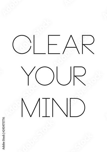 Clear Your Mind Quotes : clear, quotes, Clear, Quote, Print, Vector.Lettering, Quotes, Motivation, Happiness., Stock, Vector, Adobe