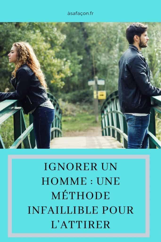 Les Femmes Aiment Les Hommes Qui Les Ignorent : femmes, aiment, hommes, ignorent, Ignorer, Homme, Méthode, Infaillible, L'attirer