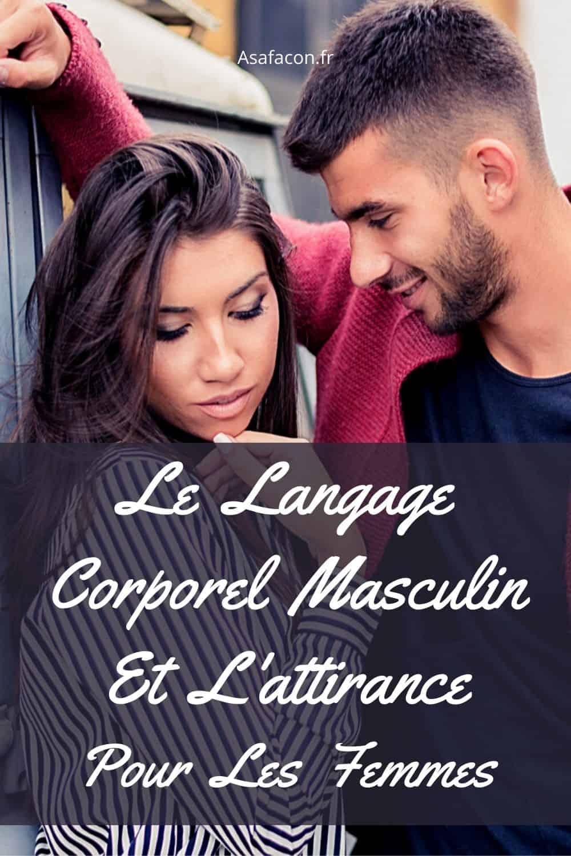 Le Langage Non Verbal D'un Homme Amoureux : langage, verbal, homme, amoureux, Langage, Corporel, Masculin, L'attirance, Femmes