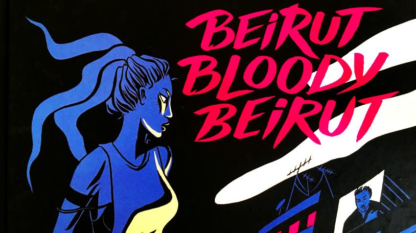 Beitut Bloody Beirut