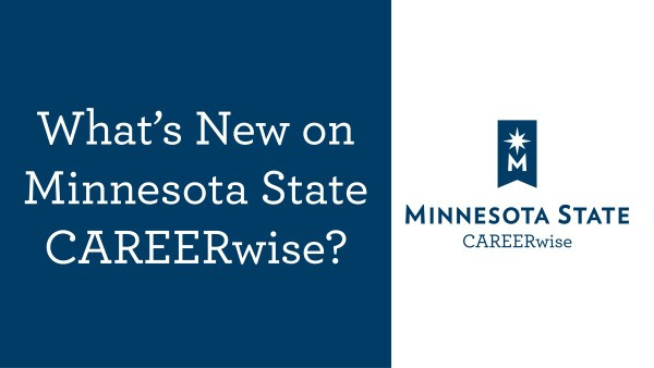 What's New on Minnesota State CAREERwise?