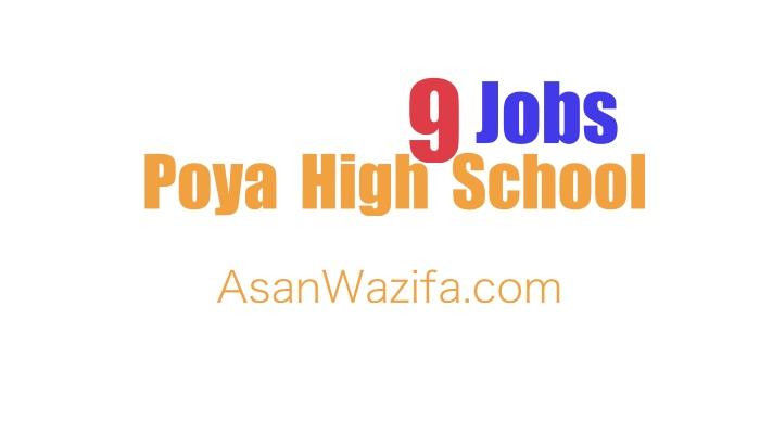 9 Teacher jobs at Poya High School for the year 2021