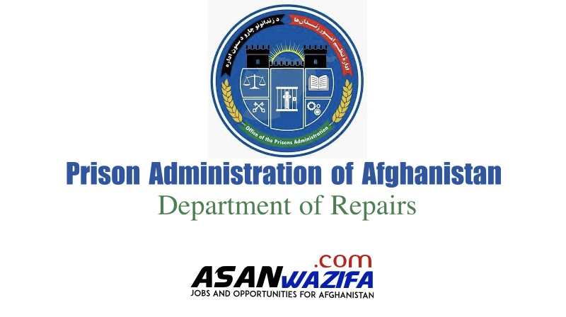 Job at Prison Administration of Afghanistan Department of Repairs