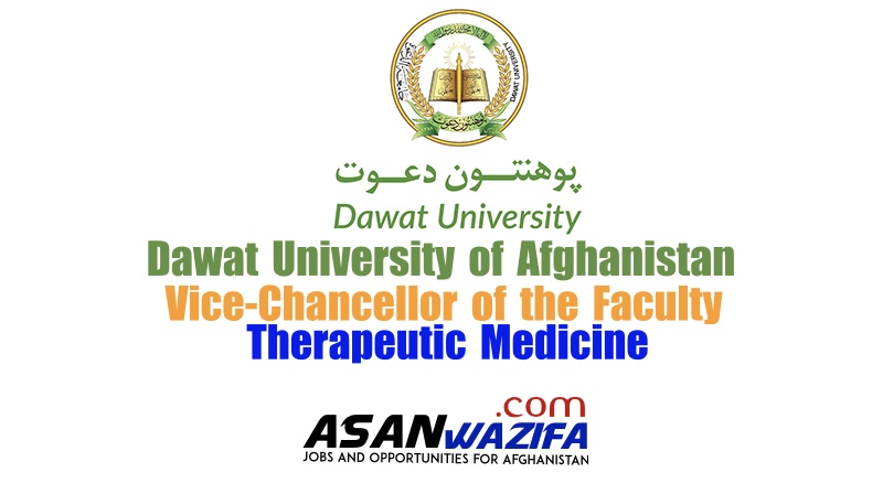Dawat University ( Vice-Chancellor of the Faculty of Therapeutic Medicine (Female)