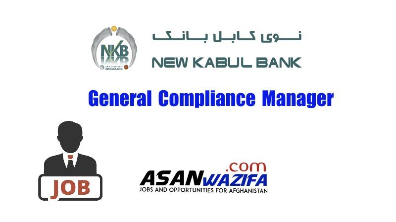 General Compliance Manager job ( New Kabul Banks ) Kabul