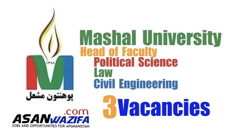 Job in Mashal University ( Head of Faculty of Political Science / Law / Civil Engineering )