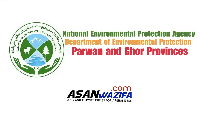 Jobs in Department of Environmental Protection, Parwan and Ghor Provinces