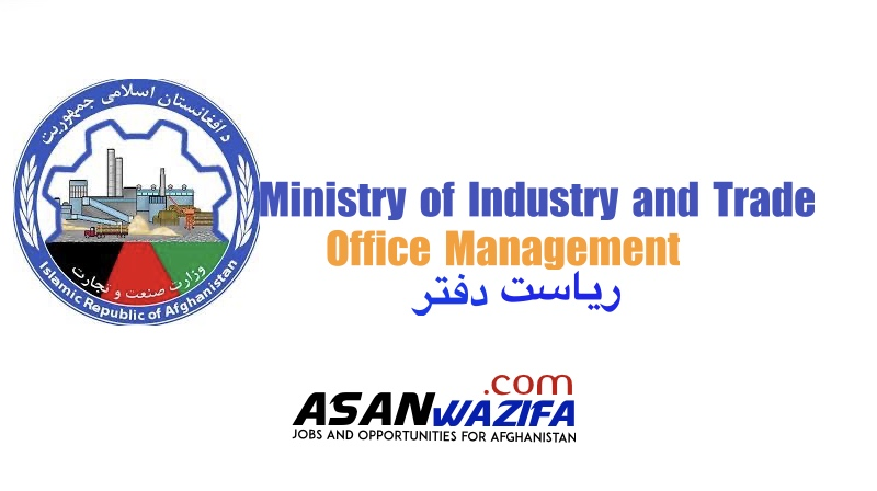 """Jobs in Kabul """" Office Management """" Ministry of Industry and Trade"""