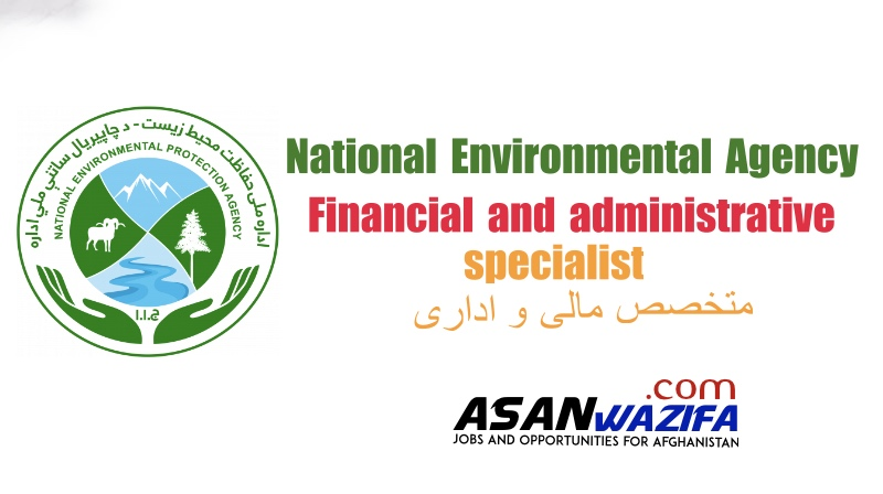 Jobs in National Environmental Agency ( Financial and administrative specialist )
