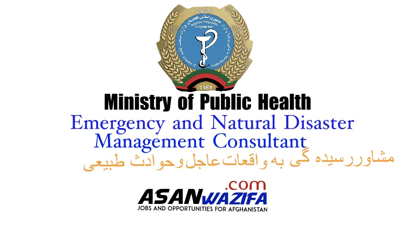 Ministry of Public Health ( Emergency and Natural Disaster Management Consultant )