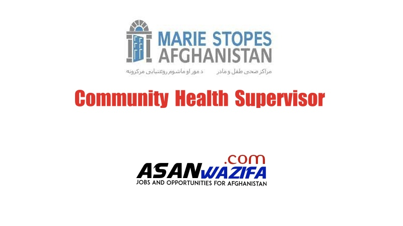 Community Health Supervisor ( Marie Stopes International Afghanistan )