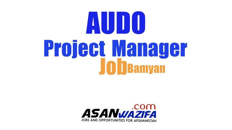 Job as Project Manager ( AUDO ) Bamyan