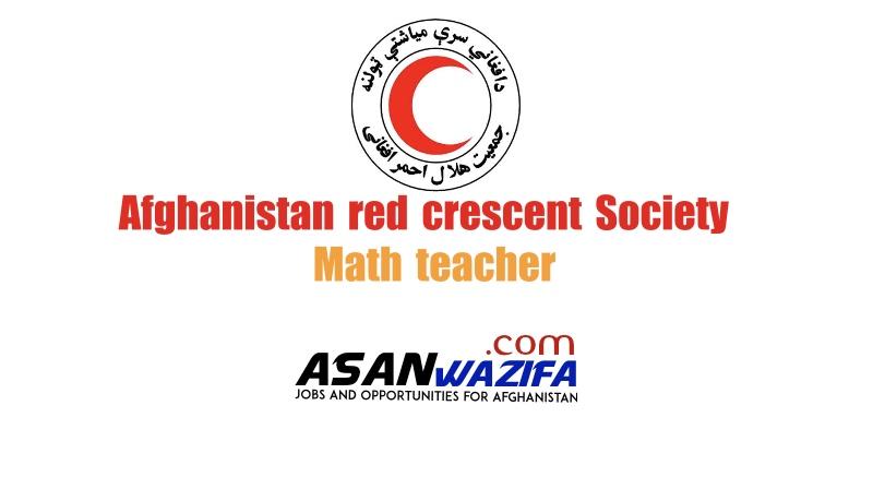 Job as a Math teacher ( Afghanistan red crescent society )