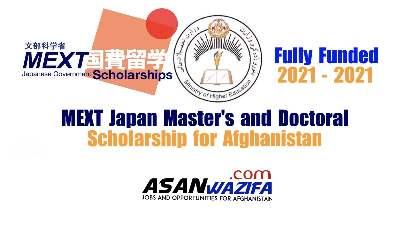 MEXT Japan Master's and Doctoral Scholarship for Afghanistan 2021 - 2022 | Fully Funded