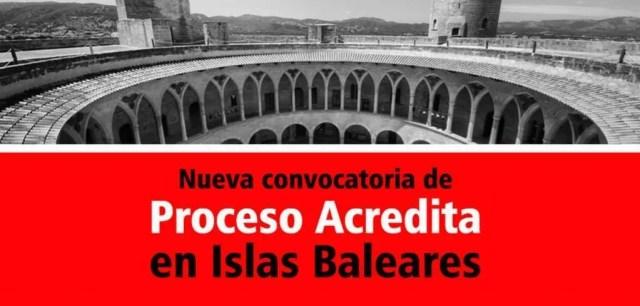 Nueva convocatoria Proceso Acredita en Islas Baleares. Cualificaciones profesionales de cocina y hostelería, entre otros.