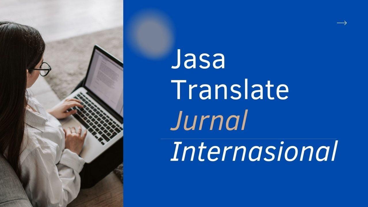 Jasa Translate Jurnal Internasional