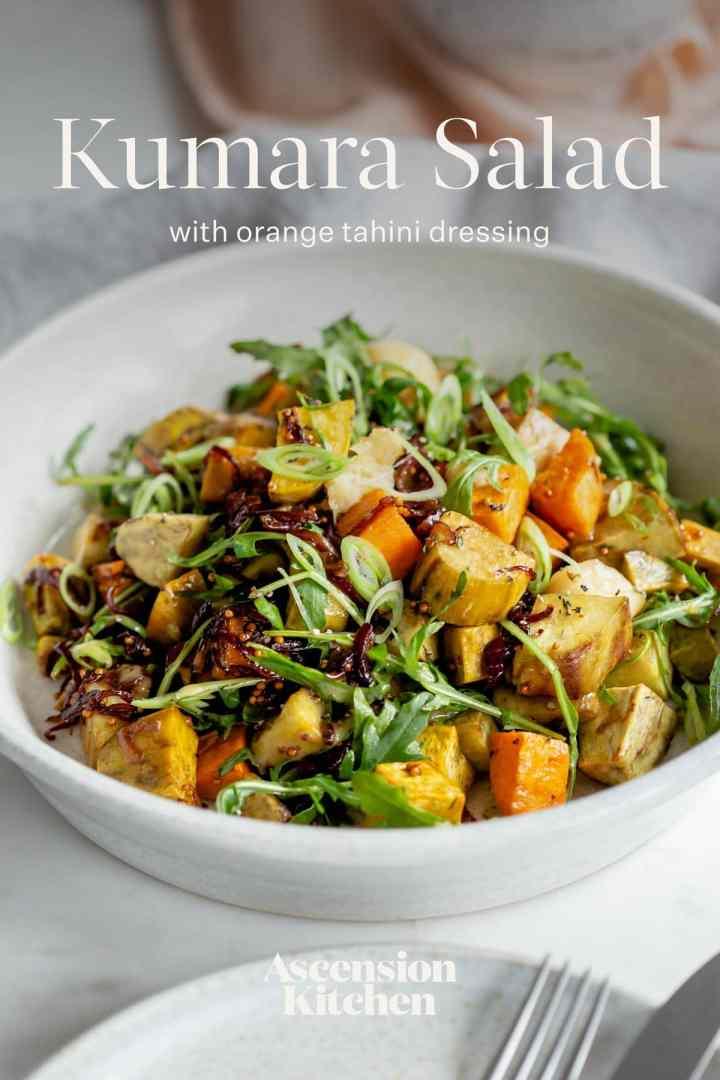 Kumara Salad with an Orange Tahini Dressing - kumara are New Zealand sweet potatoes and they're just delicious. Great healthy salad idea. #Kumara #sweetpotato #healthysalad #healthysaladideas #healthymains #vegansalad #AscensionKitchen
