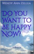 do-you-want-to-be-happy-now