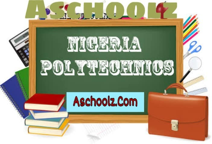 List Of Polytechnic Whose Post Utme Screening Form Are Out