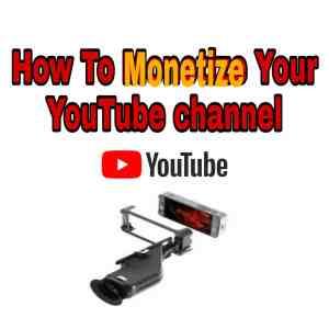 如何通過YouTube2020頻道獲利 | How to monetize YouTube channel