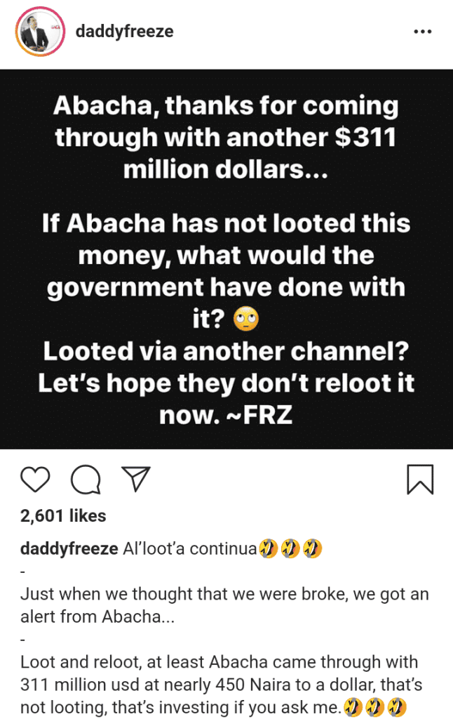 """Abacha's $311m refunded loot, is an investment, not looting"" – Daddy Freeze says"