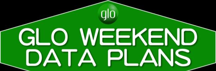 Glo Weekend Data Plan 2020 (Saturday & Sunday)