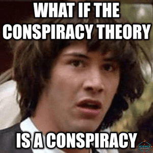 conspiracy-is-a-conspiracy