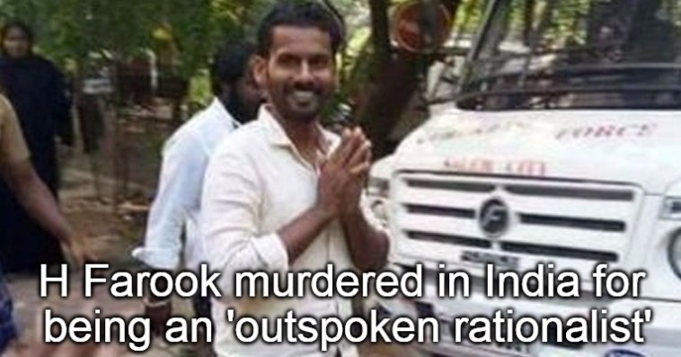 H Farook Indian Atheist murdered killed