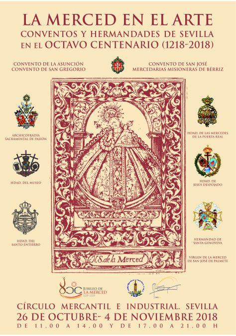 LA MERCED EN EL ARTE: CONVENTOS Y HERMANDADES DE SEVILLA EN EL OCTAVO CENTENARIO (1218-2017)