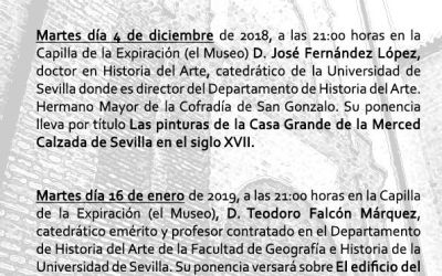 """CICLO DE CONFERENCIAS SOBRE """"EL CONVENTO CASA GRANDE DE LA MERCED CALZADA DE SEVILLA. 800 AÑOS DE LA ORDEN REDENTORA DE CAUTIVOS"""""""