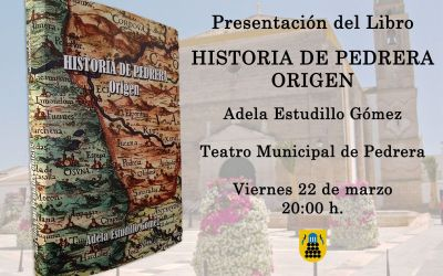 """ADELA ESTUDILLO PRESENTA SU LIBRO """"HISTORIA DE PEDRERA. ORIGEN"""""""