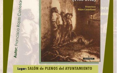 PRESENTACIÓN DE LIBRO «GOLPE MILITAR Y REPRESIÓN EN CORIA DEL RÍO (1936-1942)
