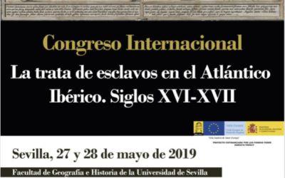 CONGRESO INTERNACIONAL: «LA TRATA DE ESCLAVOS EN EL ATLÁNTICO IBÉRICO. SIGLOS XVI-XVII»