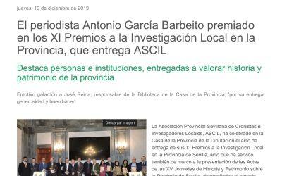 EL PERIODISTA ANTONIO GARCÍA BARBEITO PREMIADO EN LOS XI PREMIOS A LA INVESTIGACIÓN LOCAL EN LA PROVINCIA, QUE ENTREGA ASCIL DESTACA PERSONAS E INSTITUCIONES, ENTREGADAS A VALORAR HISTORIA Y PATRIMONIO DE LA PROVINCIA