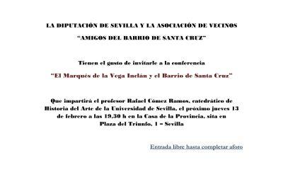 CONFERENCIA «EL MARQUÉS DE LA VEGA INCLÁN Y EL BARRIO DE SANTA CRUZ»