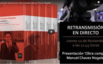 RETRANSMISIÓN PRESENTACIÓN OBRA COMPLETA MANUEL CHAVES NOGALES