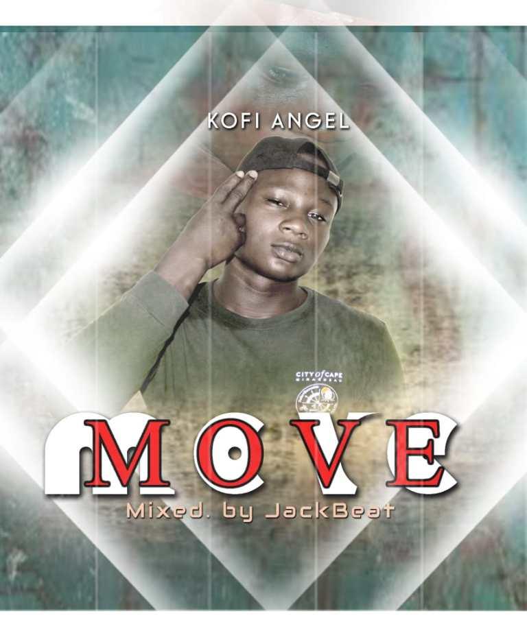 Kofi Angel – Move (Prod. By JackBeatz)