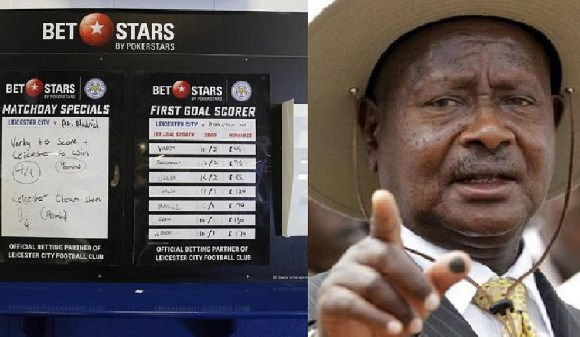 President Museveni has ordered Uganda officials to stop licensing sports betting companies