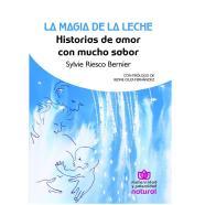 Entrevista a Sylvie Riesco autora de La Magia de la Leche
