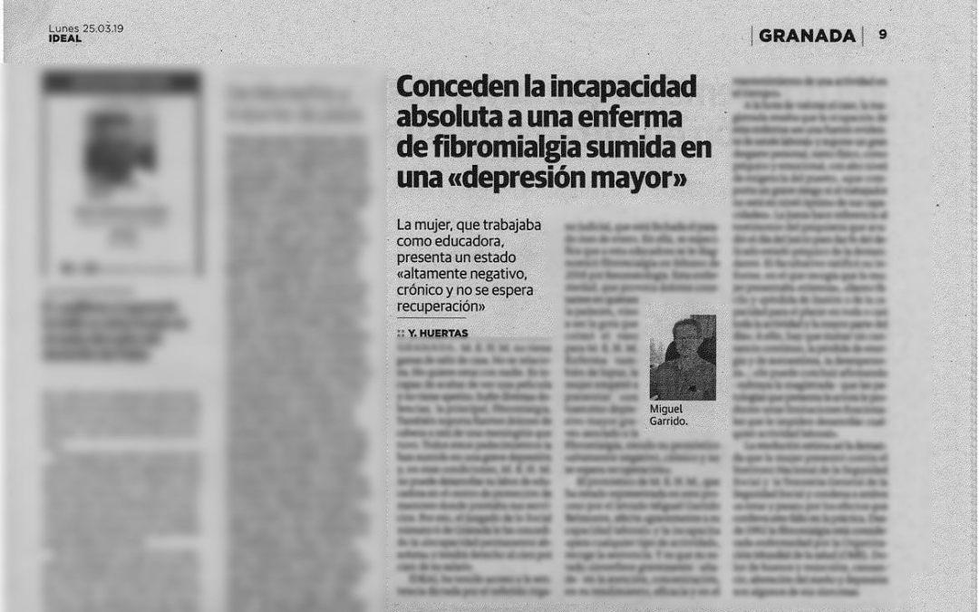Incapacidad Permanente Absoluta Por Fibromialgia El lunes 25 de marzo de 2019 volvimos a ser noticia en el Diario Ideal de Granada