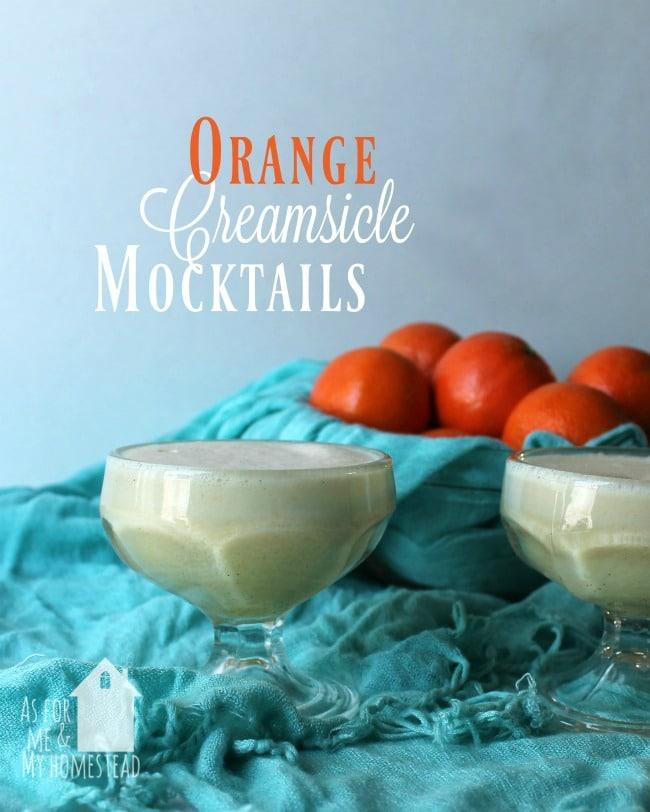 Delicious and creamy Orange Creamsicle Mocktails | www.asformeandmyhomestead.com